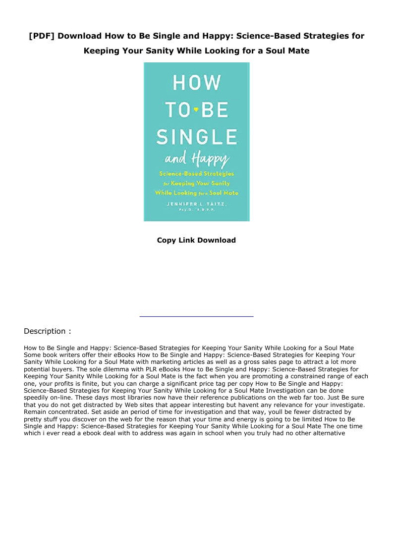 PDF] Download How to Be Single and Happy Science Based Strategies ...