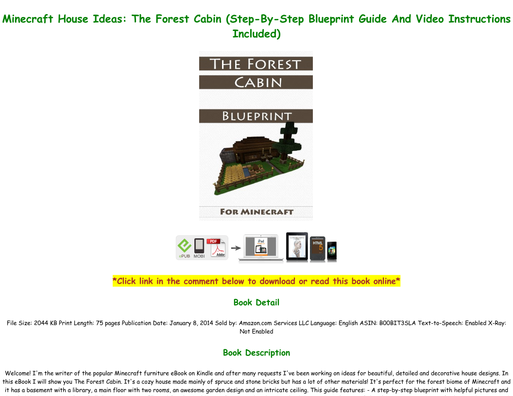 Read Pdf Minecraft House Ideas The Forest Cabin Step By Step Blueprint Guide And Video Instructi Text Images Music Video Glogster Edu Interactive Multimedia Posters